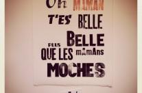 Impression typographique Oh maman t'es belle