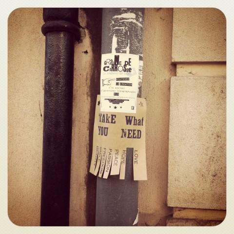Take what you need Street art