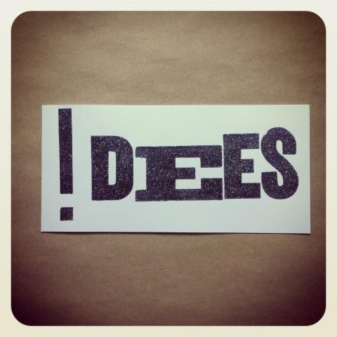!dées / Idées