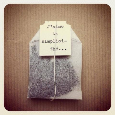 J'aime ta simplici-thé
