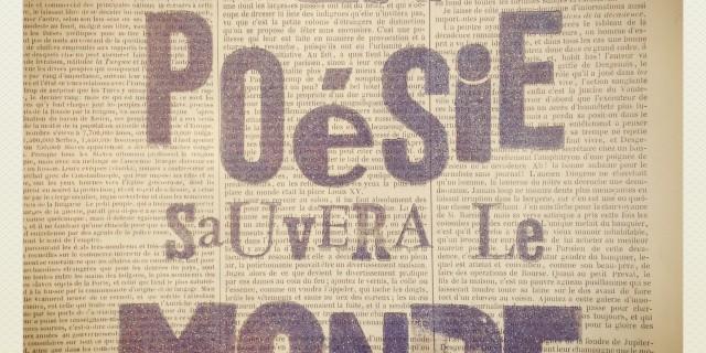 La poésie sauvera le monde